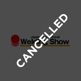 Japan Welding Show cancelled
